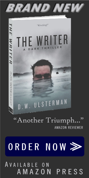 The Writer by DW Ulsterman