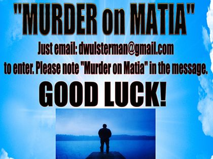 """WOW! Congrats To The Winners Of The """"Murder on Matia"""" Signed Copy Giveaway!"""